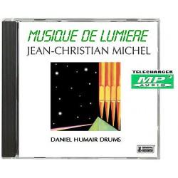 JEAN-CHRISTIAN MICHEL MUSIQUE DE LUMIÈRE