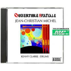 JEAN-CHRISTIAN MICHEL OUVERTURE SPATIALE